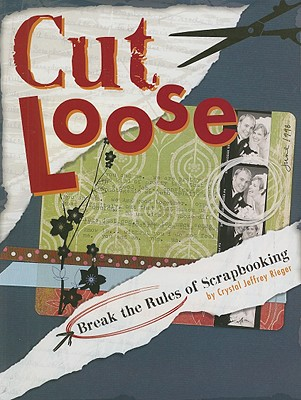 Cut Loose By Rieger, Crystal Jeffrey