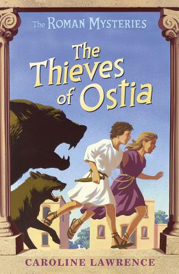 The Thieves of Ostia By Lawrence, Caroline
